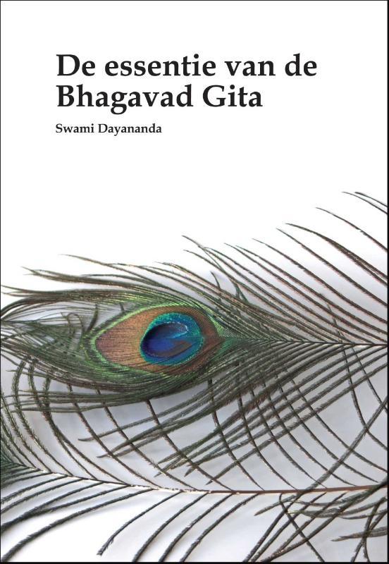 Swami Dayananda,De essentie van de Bhagavad Gita