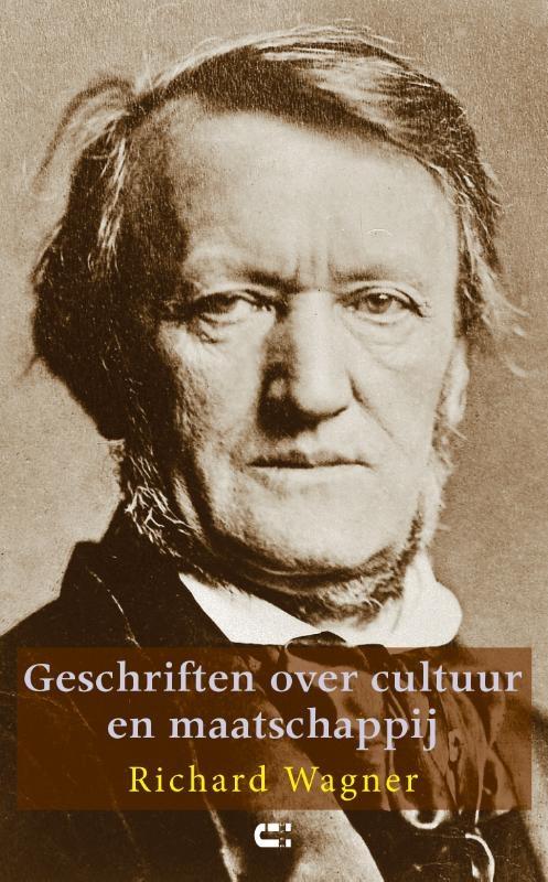 Richard Wagner,Geschriften over cultuur & maatschappij