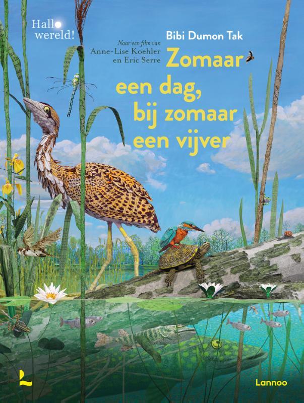 Bibi Dumon Tak, Anne-Lise Koehler, Eric Serre,Zomaar een dag, bij zomaar een vijver