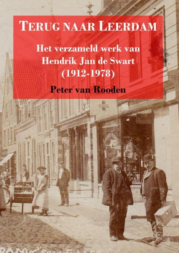 Peter Van Rooden,Terug naar Leerdam