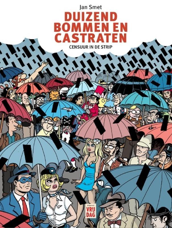 Jan  Smet,Duizend bommen en castraten