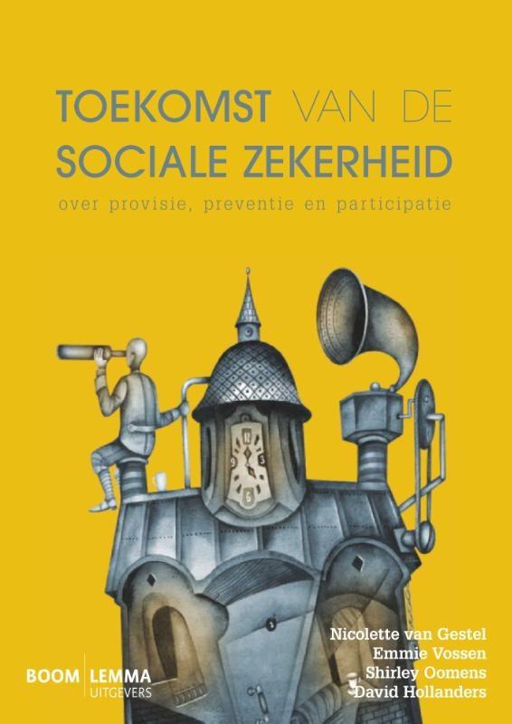 Nicolette van Gestel, Emmie Vossen, Shirley Oomens, David Hollanders,Toekomst van de sociale zekerheid