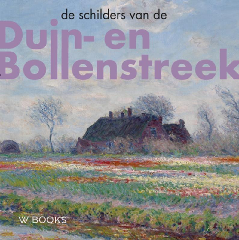 Werner van den Belt, Bob Hardus,De schilders van Duin-en Bollenstreek