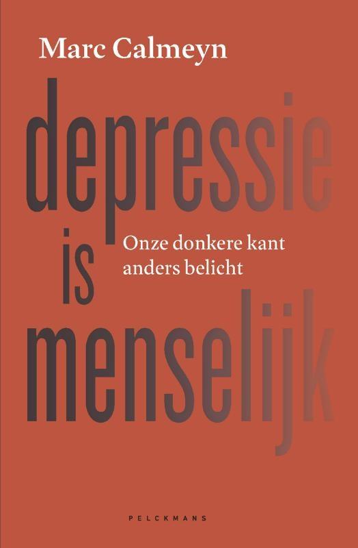 Marc Calmeyn,Depressie is menselijk
