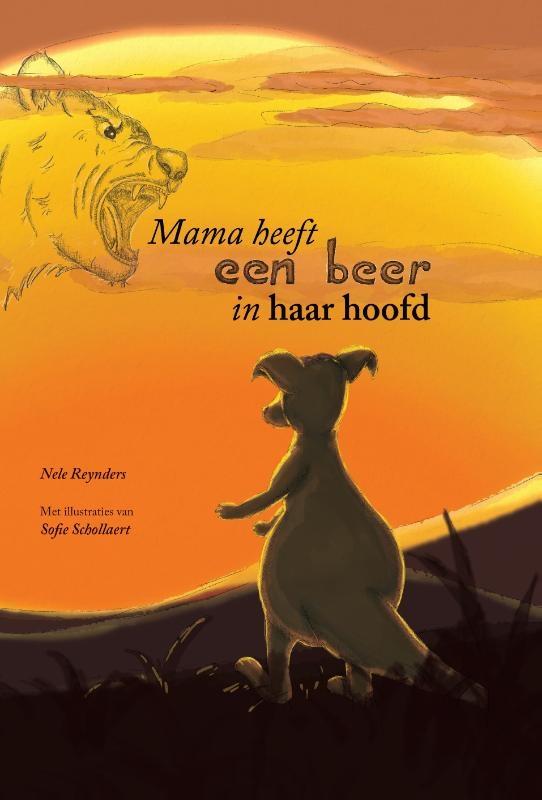 Nele Reynders,Mama heeft een beer in haar hoofd