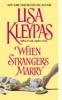 Kleypas, Lisa,When Strangers Marry