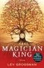 Grossman, Lev,The Magician King