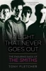 Fletcher, Tony,A Light That Never Goes Out