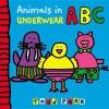 Parr, Todd,Animals in Underwear ABC