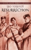 Tolstoy, Leo,   Maude, Louise Shanks,Resurrection