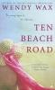 Wax, Wendy,Ten Beach Road