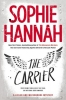 Hannah, Sophie,The Carrier