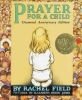 Field, Rachel                 ,  Jones, Elizabeth Orton,Prayer for a Child