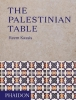 <b>Kassis, Reem</b>,The Palestinian Table