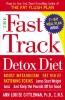 Gittleman, Ann Louise,The Fast Track Detox Diet