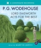 Wodehouse, Pelham G.,Lord Emsworth Acts for the Best