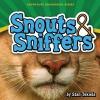 Tekiela, Stan,Snouts & Sniffers