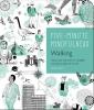 Douglas Baker,5-Minute Mindfulness: Walking