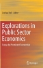 ,Explorations in Public Sector Economics