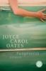 Oates, Joyce Carol,Ausgesetzt