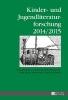 ,Kinder- und Jugendliteraturforschung. 2014/2015