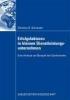Schneider, Christine R.,Erfolgsfaktoren in kleinen Dienstleistungsunternehmen