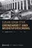 Star, Susan Leigh,Grenzobjekte und Medienforschung