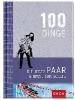 GROH Verlag,100 Dinge, die jedes Paar einmal tun sollte