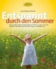 Rögner-Schneider, Mirjam,Entspannt durch den Sommer