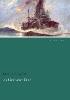 Ringelnatz, Joachim,Als Mariner im Krieg