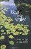 <b>Cees van Eijck, Ellen  Bakker</b>,Gezin onder water