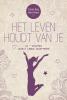 <b>Louise  Hay, Robert  Holden</b>,Het leven houdt van je