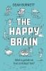 <b>Dean  Burnett</b>,The happy brain