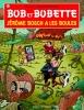 <b>Willy  Vandersteen, Peter Van Gucht</b>,Bob et Bobette 333 J�r�me Bosch a les boules