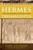 Gary  Lachman,Hermes trismegistus