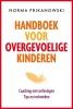 <b>Norma  Prikanowski</b>,Handboek voor overgevoelige kinderen