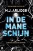 M.J.  Arlidge,In de maneschijn