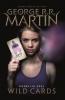 <b>George R.R. Martin</b>,Wild Cards 3 – Dodelijk Spel