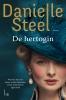 <b>Danielle  Steel</b>,De Hertogin