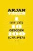 <b>Arjan  Visser</b>,1 interviewer-10 geboden-100 schrijvers