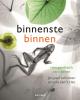 <b>Jan Paul  Schutten, Arie van `t Riet</b>,Binnenstebinnen