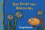 <b>Lucy  Cousins</b>,Een kusje van Kleine Vis