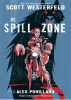Scott  Westerfeld, Alex  Puvilland,De spill zone 1 - De spill zone