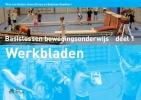 Wim  Gelder van, Hans  Stroes, Bastiaan  Goedhart,Werkbladen Basislessen Bewegingsonderwijs deel 1