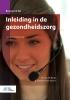 M. van der Burgt, E. van MechelenGevers,Inleiding in de gezondheidszorg