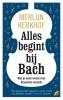 <b>Merlijn  Kerkhof</b>,Alles begint bij Bach