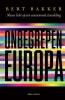 Bert  Bakker,Onbegrepen Europa