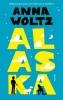 Anna  Woltz,Alaska