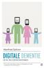 Manfred  Spitzer,Digitale dementie