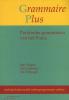 Bep  Vlugter, Petra  Sleeman, Els  Verheugd,Grammaire plus